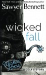 Wicked Fall (Wicked Horse) (Volume 1) - Sawyer Bennett
