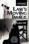 Law's Moving Image (Glasshouse) - Leslie J. Moran, Ian Christie, Emma Sandon, Elena Loizidou