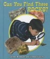 Can You Find These Rocks? - Carmen Bredeson, Lindsey Cousins