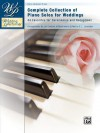 Wedding Performer -- Complete Piano Collection: 44 Solos for Ceremonies and Receptions - Jan Sanborn, E.L. Lancaster