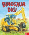 By Penny Dale Dinosaur Dig! - Penny Dale