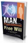 MAN between Preordainment & Free Will - ʻAbd Allāh Nāṣiḥ ʻUlwān
