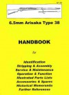 Japanese Rifle 6.5mm Arisaka Type 38 Assembly, Disassembly Manual - Ian D. Skennerton