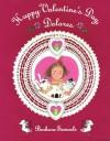Happy Valentine's Day, Dolores - Barbara Samuels