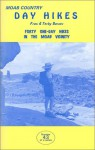 Moab Country Day Hikes: Forty One-Day Hikes in the Moab Vicinity - F.A. Barnes