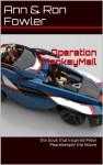 Operation MonkeyMail - Ann Fowler, Ron Fowler, Cynthia Webb, Melanie Kershaw