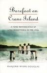 Barefoot on Crane Island - Marjorie Myers Douglas