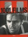 1001 Films, De meest spraakmakende films aller tijden - Steven Jay Schneider, Lidwien Biekmann