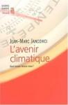 L'avenir Climatique - Jean-Marc Jancovici