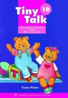 Tiny Talk 1b Student Book & Workbook - Rivers