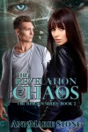 The Revelation of Chaos - AnnMarie Stone