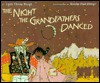 The Night the Grandfathers Danced - Linda Theresa Raczek, Katalin O. Ehling