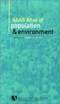AAAS Atlas of Population and Environment - Peter H. Raven, American Association for the Advancement of Science, Paul Harrison, Fred Pearce
