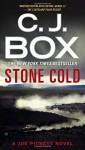 Stone Cold (A Joe Pickett Novel) - C. J. Box