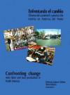 Enfrentando el cambio: obreros del automóvil y producción esbelta en América del Norte (segunda edición) - Steve Babson, Huberto Nunez