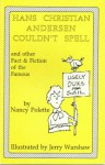 Hans Christian Andersen Couldn't Spell - Nancy Polette