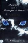 El parásito. Seguido de El vampiro de Sussex - Arthur Conan Doyle