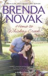 Home to Whiskey Creek - Brenda Novak