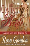 His Contract Bride (Banks Brothers Bride, #1) - Rose Gordon
