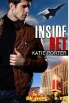 Inside Bet (Vegas Top Guns) - Katie Porter