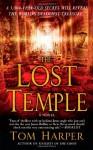 The Lost Temple - Tom Harper