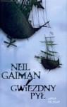 Gwiezdny pył [wersja autorska] - Paulina Braiter, Neil Gaiman