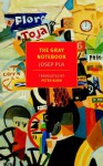 The Gray Notebook - Josep Pla, Peter Bush