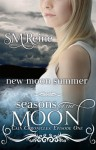 New Moon Summer - S.M. Reine