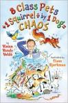 8 Class Pets + 1 Squirrel [Divided By] 1 Dog = Chaos - Vivian Vande Velde, Steve Björkman