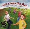 Here Comes the Year - Eileen Spinelli, Keiko Narahashi