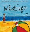 What If? - Laura Vaccaro Seeger