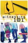 Witnessing 101 - Tim Baker