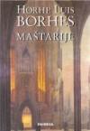 Maštarije - Jorge Luis Borges, Aleksandar Grujičić