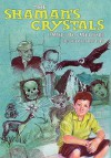 The Shaman's Crystals - Michael H. Hart, Maria Howard, Patricia Dale