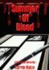 Summer of Blood (A Rio Crew Novel, #1) - Carrie Baize