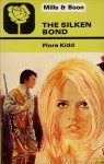 The Silken Bond - Flora Kidd