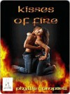 Kisses Of Fire - Phyllis Campbell