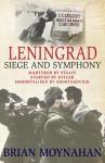 Leningrad Symphony - Brian Moynahan