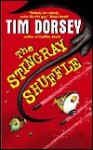 The Stingray Shuffle (Serge Storms) - Tim Dorsey
