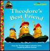 Theodore's Best Friend (Junior Jellybean Books(TM)) - Mary Man-Kong