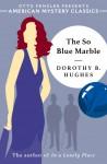 The So Blue Marble - Dorothy B. Hughes
