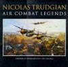 Air Combat Legends - Nicolas Trudgian
