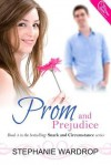 Prom and Prejudice - Stephanie Wardrop