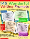 145 Wonderful Writing Prompts: From Favorite Literature - Susan Ohanian