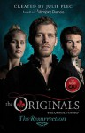 The Originals: The Resurrection - Julie Plec