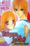 Tokyo Juliet Vol. 5 - Miyuki Kitagawa