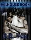 Jailhouse Rock - A.R. Von