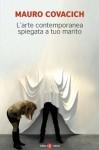 L'arte contemporanea spiegata a tuo marito - Mauro Covacich
