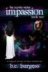 Impassion - B.C. Burgess