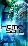 Home is the sailor (Home in the stars Book 1) - Jolie Mason